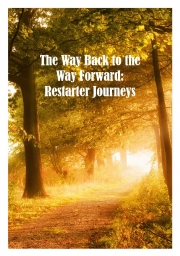 The Way Back to the Way Forward (eBook)