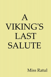 A VIKING'S LAST SALUTE