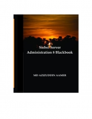 Siebel Server Administration 8  Blackbook (eBook)