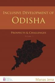 Inclusive Development of Odisha | Vol 1