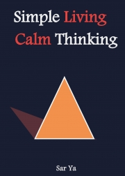 Simple Living Calm Thinking