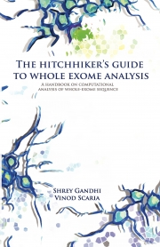 The hitchhiker's guide to  whole exome analysis