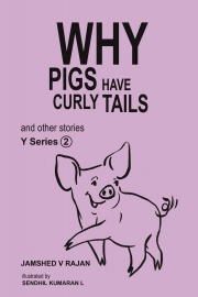 Why Pigs Have Curly Tails and Other Stories