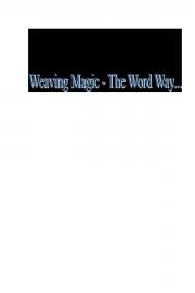 Weaving Magic - The Word Way! (eBook)