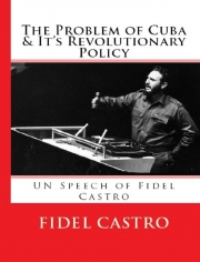 The Problem of Cuba and it's Revolutionary Policy (eBook)
