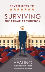 Seven Keys to Surviving the Trump Presidency