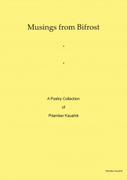 Musings From Bifrost : A Poetry Collection