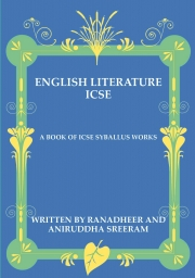 ICSE ENGLISH LITERATURE SUMMARIES MADE EASY