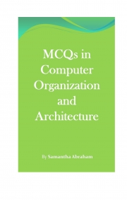 MCQs in Computer Organization and Architecture  (eBook)