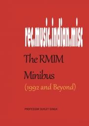 The RMIM Minibus (1992- )