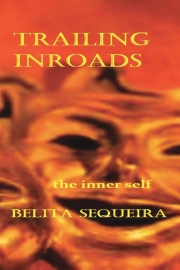 Trailing Inroads : The inner self