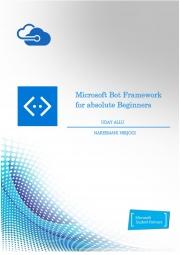 Microsoft Bot Framework for absolute Beginners  (eBook)