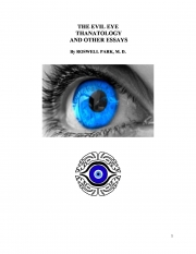 The Evil Eye Thanatology and Other Essays (eBook)