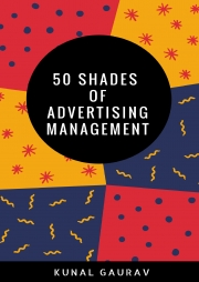 50 Shades of Advertising Management (eBook)