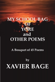 MY SCHOOL BAG OF YORE and OTHER POEMS