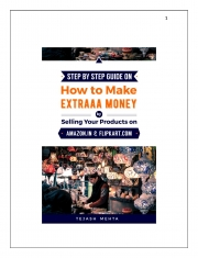 Step by Step Guide on  How To Make Extraaa Money by Selling Your Products on   Amazon.in and Flipkart.com (eBook)