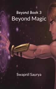 Beyond Magic