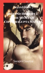 Beyond History 1:The Story of Chandragupta Maurya