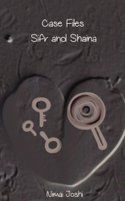 The Case Files Of Sifr And Shaina