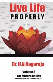 LIVE LIFE PROPERLY VOL-3 : MATURE ADULTS