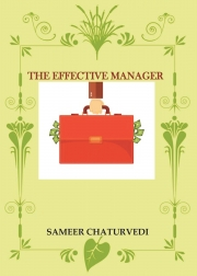 THE EFFECTIVE MANAGER
