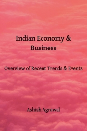 Indian Economy & Business - Overview of Contemporary Trends & Event