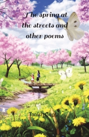 The spring at the streets and other poems