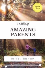 7 Skills of Amazing Parents