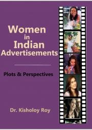 Women in Indian Advertisements - Plots & Perspectives (eBook)