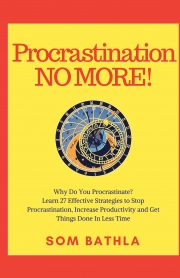 Procrastination NO MORE!