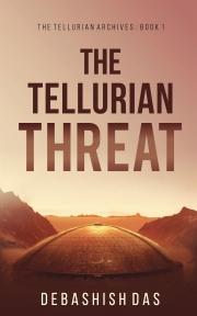 The Tellurian Threat