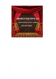 BROKEN FOURTH WALL (eBook)