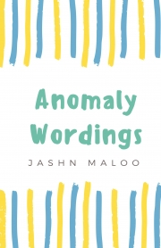 Anomaly Wordings