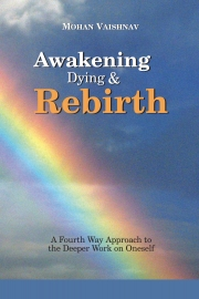 Awakening, Dying and Re-birth