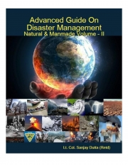 Advanced Guide On Disaster Management Natural & Manmade Volume - II (eBook)