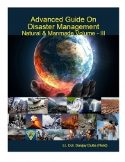 Advanced Guide On Disaster Management Natural & Manmade Volume - III (eBook)