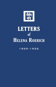 Letters of Helena Roerich I: 1929-1935