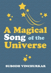 A Magical Song of the Universe