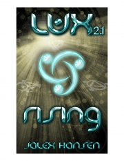 Lux 2.1 Rising (Lux Series) (eBook)