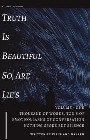 Truth Is Beautiful So Are Lie's