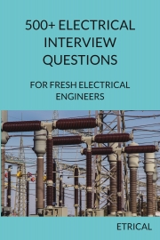 500+ Electrical Interview Questions