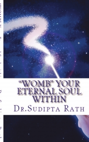 """""""WOMB""""- YOUR ETERNAL SOUL WITHIN"""