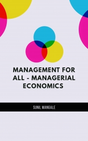 Management for All - Managerial Economics (eBook)