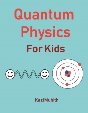 Quantum Physics for Kids