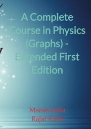 A Complete Course in Physics ( Graphs ) - Extended First Edition