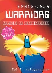 Space-tech WARRIORS -- Rama & Krishna