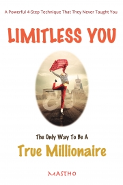 Limitless You The Only Way To Be A True Millionaire
