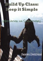 Build Up Class: Keep it Simple (Motivation via Scriptures)