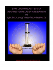 The Lecher Antenna Adventures and Research in Geobiology and Bio-energy (eBook)