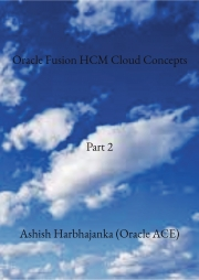 Oracle Fusion HCM Cloud Concepts - Part 2
